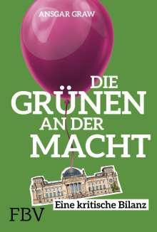 Ansgar Graw: Die Grünen an der Macht, Buch