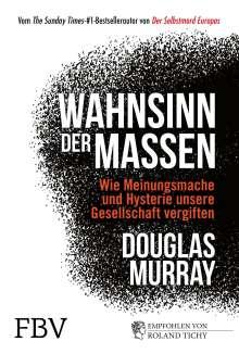 Douglas Murray: Wahnsinn der Massen, Buch