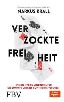 Markus Krall: Verzockte Freiheit, Buch