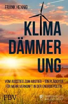 Frank Hennig: Klimadämmerung, Buch