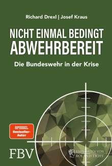 Richard Drexl: Nicht einmal bedingt abwehrbereit, Buch