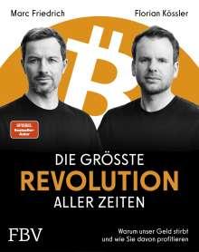 Marc Friedrich: Die größte Revolution aller Zeiten, Buch