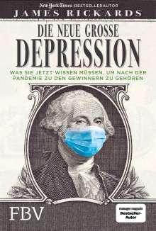 James Rickards: Die neue große Depression, Buch