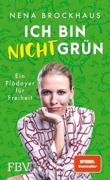 Nena Schink: Ich bin nicht grün, Buch