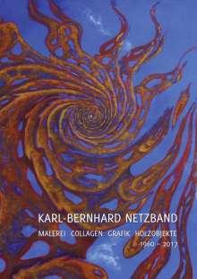 Karl-Bernhard Netzband. Malerei - Collagen - Grafik - Holzobjekte 1960-2017, Buch