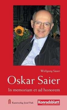 Wolfgang Sauer: Oskar Saier - In memoriam et ad honorem, Buch