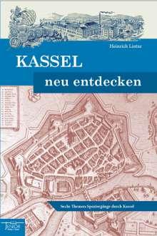 Heinrich Lintze: Kassel neu entdecken, Buch