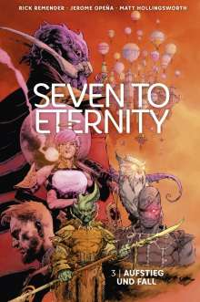 Rick Remender: Seven to Eternity 3, Buch