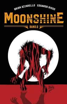 Brian Azzarello: Moonshine 2, Buch