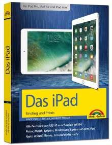 Uwe Albrecht: Das iPad Handbuch - Tipps und Tricks mit iOS 11 - Für alle iPad Modelle geeignet - iPad, iPad Pro und iPad mini, Buch