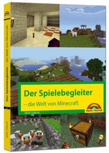 Rene Gäbler: Der Spielebegleiter - Die Welt von Minecraft, Buch