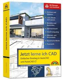 Werner Sommer: Jetzt lerne ich CAD - Einstieg in AutoCAD und AutoCAD LT, Buch