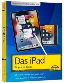 Uwe Albrecht: iPad - iOS Handbuch - für alle iPad-Modelle geeignet (iPad, iPad Pro, iPad Air, iPad mini), Buch