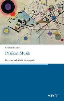 Constantin Floros: Passion Musik, Buch