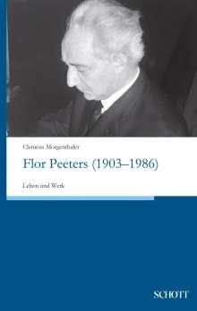 Clemens Morgenthaler: Flor Peeters (1903-1986), Buch