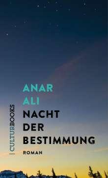 Anar Ali: Nacht der Bestimmung, Buch