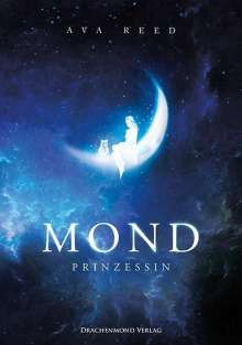 Ava Reed: Mondprinzessin, Buch