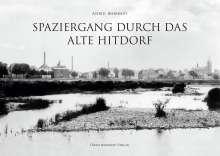 Astrid Behrendt: Spaziergang durch das alte Hitdorf, Buch