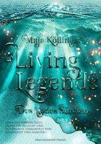 Maja Köllinger: Living Legends, Buch