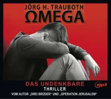 Jörg H.- Gelesen von Omid-Paul Eftekhari Trauboth: Omega, MP3-CD