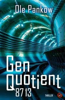 Ole Pankow: Genquotient 8713, Buch