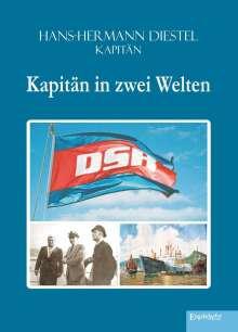 Hans-Hermann Diestel: Kapitän in zwei Welten, Buch