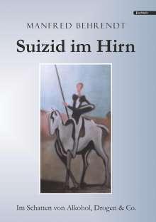Manfred Behrendt: Suizid im Hirn, Buch