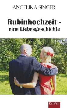 Angelika Singer: Rubinhochzeit - eine Liebesgeschichte, Buch