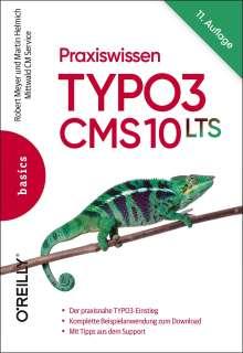 Robert Meyer: Praxiswissen TYPO3 CMS 10 LTS, Buch