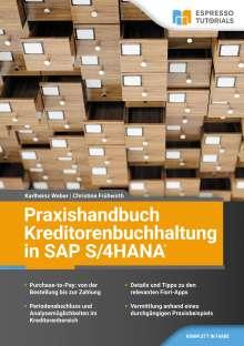 Karlheinz Weber: Praxishandbuch Kreditorenbuchhaltung in SAP S/4HANA, Buch