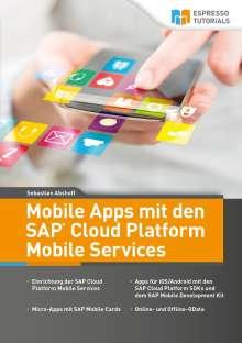 Sebastian Abshoff: Mobile Apps mit den SAP Cloud Platform Mobile Services, Buch
