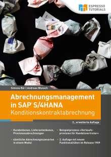 Simone Bär: Abrechnungsmanagement in SAP S/4HANA - Konditionskontraktabrechnung, Buch