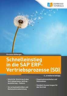 Kühberger Christine: Schnelleinstieg in die SAP ERP-Vertriebsprozesse (SD), Buch