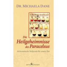 Michaela Dane: Die Heilgeheimnisse des Paracelsus, Buch