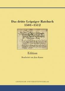 Das dritte Leipziger Ratsbuch 1501-1512, Buch