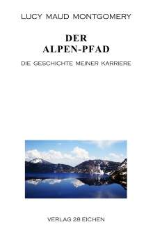 Lucy Maud Montgomery: Der Alpen-Pfad, Buch