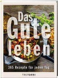 Das Gute leben., Buch