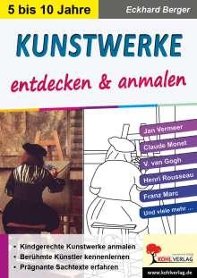 Eckhard Berger: Kunstwerke entdecken & anmalen, Buch