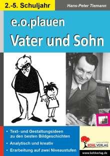 Hans-Peter Tiemann: e.o.plauen - Vater und Sohn, Buch