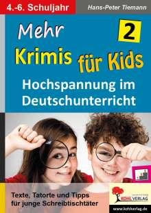 Hans-Peter Tiemann: Mehr Krimis für Kids / Band 2, Buch
