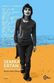 Semra Ertan: Mein Name ist Ausländer | Benim Adim Yabanci, Buch