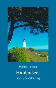 Michael Baade: Hiddensee, Buch