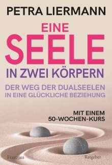 Petra Liermann: Eine Seele in zwei Körpern, Buch