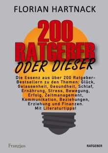 Florian Hartnack: 200 Ratgeber oder dieser, Buch