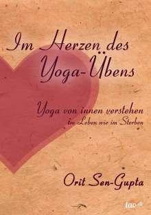 Orit Sen-Gupta: Im Herzen des Yoga-Übens, Buch
