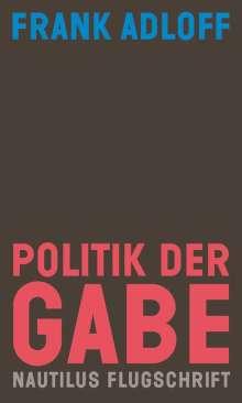 Frank Adloff: Politik der Gabe, Buch