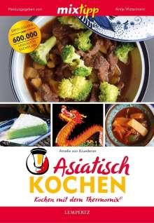 Amelie von Kruedener: mixtipp: Asiatisch Kochen, Buch