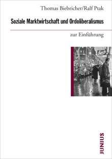 Thomas Biebricher: Soziale Marktwirtschaft und Ordoliberalismus zur Einführung, Buch