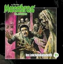 Macabros Classics-Im Leichenlabyrinth Folge 11, CD