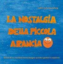 Judith Zacharias-Hellwig: La nostalgia della piccola Arancia, Buch